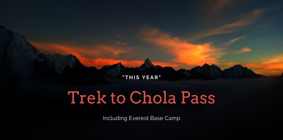 Everest Base Camp Chola Pass trek