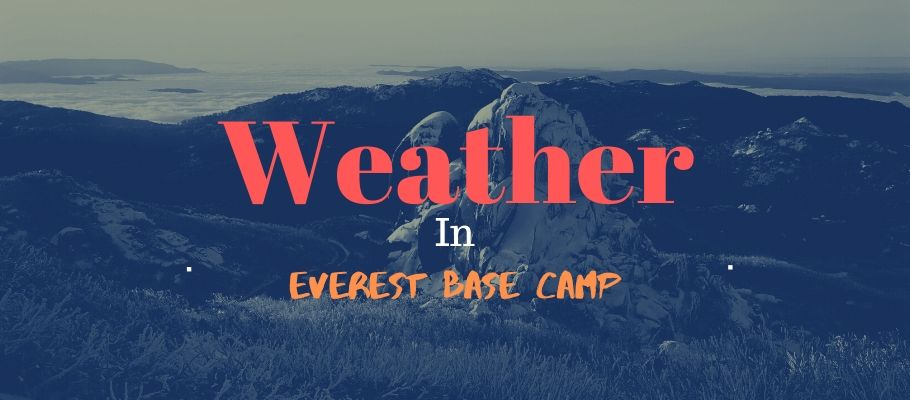 Weather in Everest Base Camp