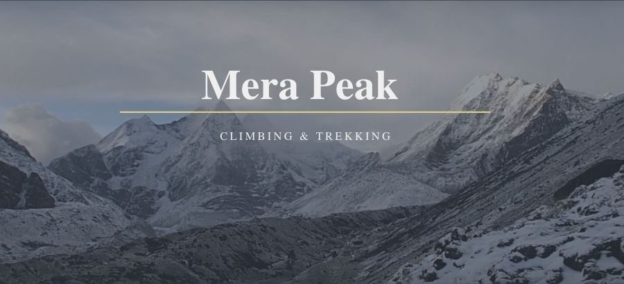 complete guide to Mera Peak Climbing
