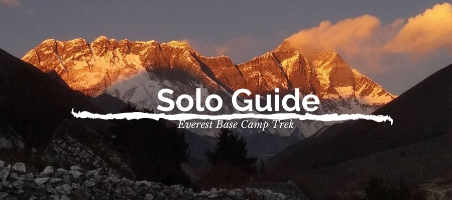 Everest Base Camp Trek Solo Guide